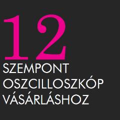 12-szempont-oszcilloszkop-vasarlashoz.png